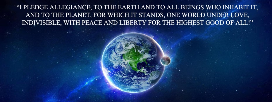 For The Highest Good of All Life on Earth Pledge